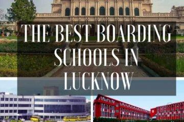 Best Boarding schools in Lucknow
